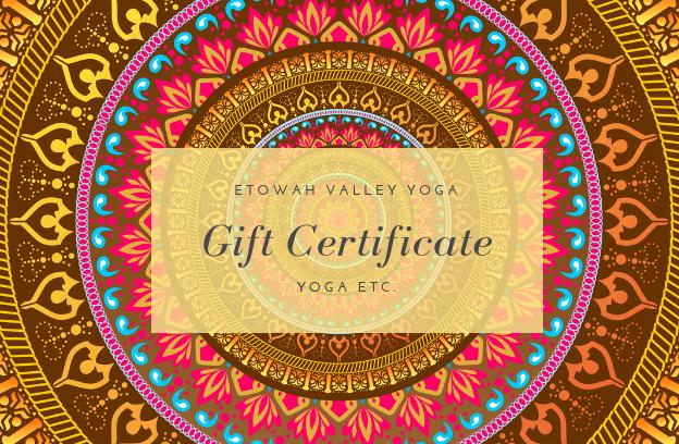 Gift Certificate Etowah Valley Yoga